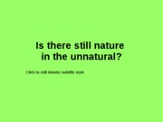 10_Nature_unnatural2011