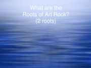 rock to bach test 3 powerpoint (Q&A's)