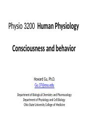 Physio 3200  Consciousness and behavior- HG---1.pptx