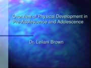 Pre-adolescent+Physical+Development
