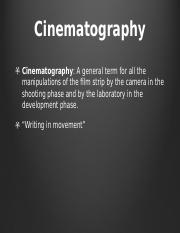 FILM201 Lecture 3 Cinematography.pptx
