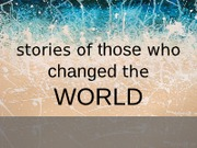 GLTC 220 (L11) Stories of those who changed the world part 1 (1)