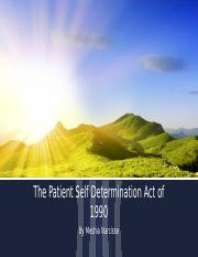 The Patient Self Determination Act of 1990