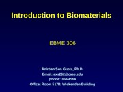 Lecture 1-Intro-to-Biomaterials-Sen Gupta 2.06.07 PM.pptx