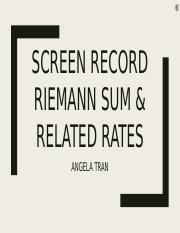 Riemann Sums & Related Rates Screen Record.pptx