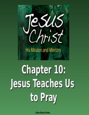 JesusChristHisMissionandMinistry-PowerPoints-Chapter10