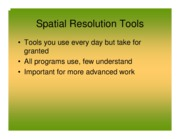 3SpatialResolutionToolsPowerpnts