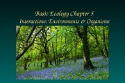 Chapter 5 Interactions: Environments & Organisms