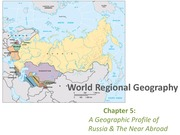 GEA2000 World Regional Geography, Chapter 5 Notes Russia & Near Abroad