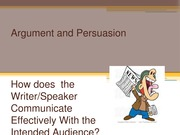 Argument and Persuasion Introducing and Concluding Paragraphs Communicating Effectively With Your Re