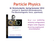 Lecture 6 on QED