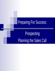 Lecture%207%20Prospecting%20and%20%20Preparing%20For%20Success%20Planning%20the%20Sales%20Call%20%20