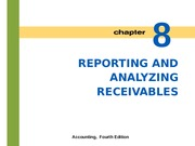 Lecture 7: Reporting and Analyzing Receivables