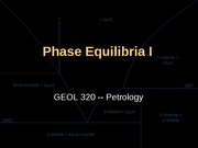 Lecture 5 Phase Equilibria I