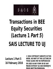 Lect 1 Part 5 - Transactions in BEE Securities 2016.02.16