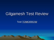 Gilgamesh Test Review 200910