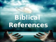 4 BIBLICAL REFERENCE-Camille