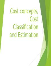 CostconceptsCostClassificationandEstimation.ppt