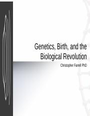 Genetics, Birth, and the Biological Revolution