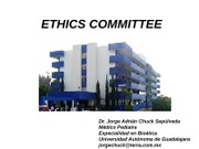 8. ETHICS COMMITTEES