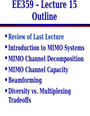 lecture15 pdf - EE359 Lecture 15 Outline Review of Last
