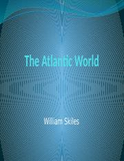 Lecture 3a - WC 206 - The Atlantic World.pptx