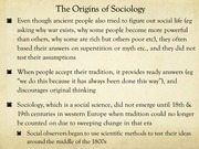 The origin of Sociology