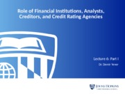Lecture 6 Role of Financial Institutions and Rating Part I(1).pptx