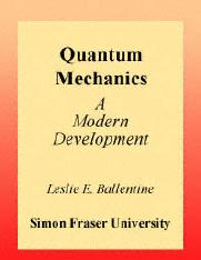 Quantum Mechanics - A Modern Development - Ballent