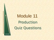 Module 11 Production Quiz (with Answers)