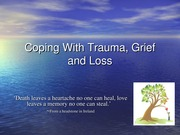 Coping With Trauma and Grief