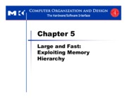 Chapter 5 Large and Fast Exploiting Memory Hierarchy
