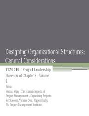 TCM 710 - Chapter 3 Designing Organizational Structures- General Considerations