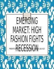 PRESENTATIONEmerging-Market-High-fashion-Fights-Recession-case-study-Latest