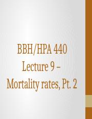 HPA 440 Lecture 9 - Mortality Rates Part 2