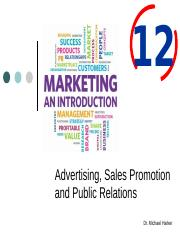 Ch. 12 - Advertising, Sales Promotion and Public Relations.pptx