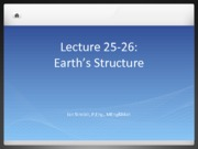 Lecture 25-26  Earth's Structure(1)