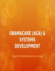 OBAMACARE & SYSTEMS DEVELOPMENT