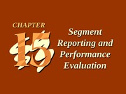 ch15 Segment Reporting and Performance Evaluation