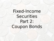 Bonds_Part2_Coupons_2_Fall_2015.pptx