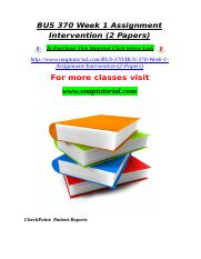 BUS 370 Week 1 Assignment Intervention (2 Papers).doc