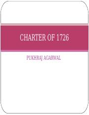 the charter of 1726 in india Mayors court( 1726) • the charter of 1726 issued by king george i • the charter established civil and criminal courts in the presidency towns which.