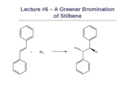 Lecture 6 Bromination of Stilbene022510