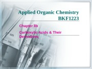 Chapter 8b Carboxylic Acids & Their Derivatives