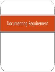 W6 C1 - Ch4 Documenting Requirements.pptx