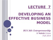 lecture_7_-_developing_an_effective_business_model