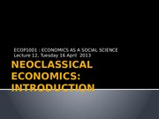 Lecture 12 [Neoclassical economics  Introduction]