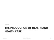 Econ+157+Topic+C+Production+of+Health+and+Health+Care