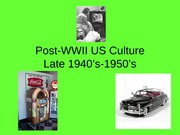 Post-WWII US Culture