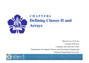 Chapter 6 Defining Classes II and Arrays